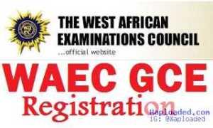 WAEC GCE 2016 Registration Deadline Extended